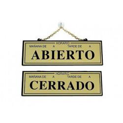 Letrero metalico serigrafiado abierto y cerrado con horario y cadena para c