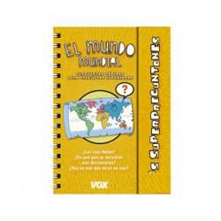Libro vox superpreguntones el mundo mundial encuadernacion doble espiral 96